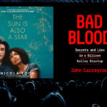 Spring 2019 Movie and tv adaptations THe Sun is also a star and bad blood