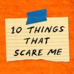 10 Things That Scare Me podcast, What We're Listening To