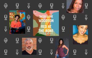 Meet the Cast: <em>Red at the Bone</em> by Jacqueline Woodson