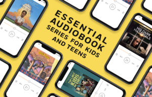 Press Play: 9 Audiobook Series Kids Will Love