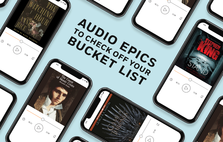 Audio Epics to Check Off Your Bucklist