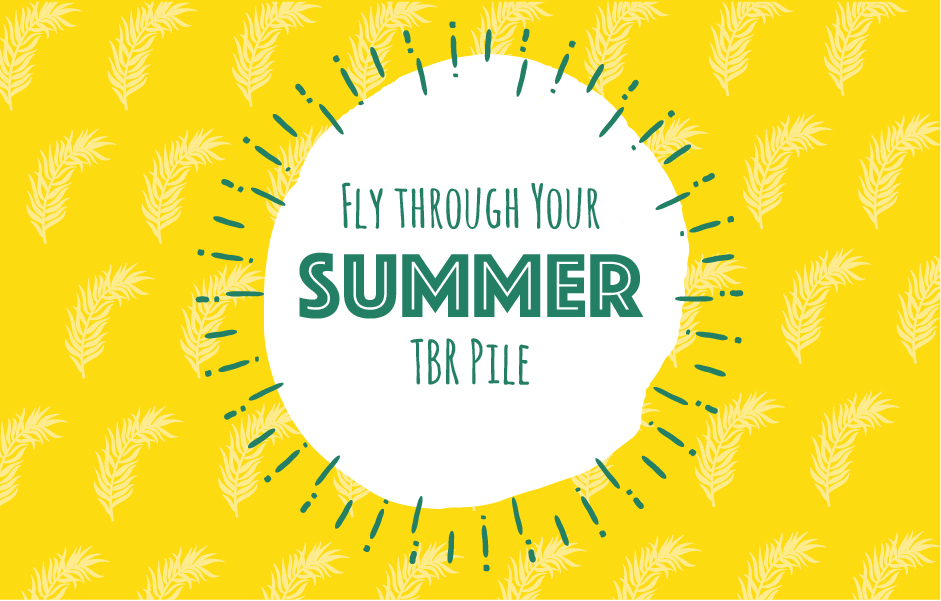 Fly Through Your Summer TBR Pile