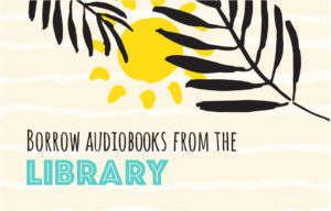 Unlock A Summer of Free Listening With Your Library Card