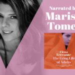 Marisa Tomei next to the cover of The Lying Life of Adults by Elena Ferrante