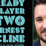 Wil Wheaton_Ready Player Two