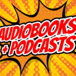Audiobooks and Podcasts Match-Up