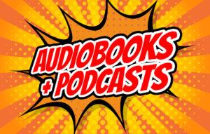 Podcast Aficionado? Meet Your Audiobook Match