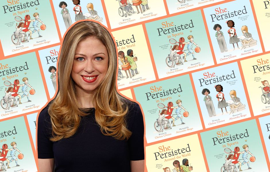 Chelsea Clinton's She Persisted Series