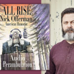 Nick Offerman Narrator Announcement