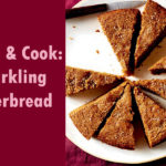 Sparkling Gingerbread_Listen and Cook