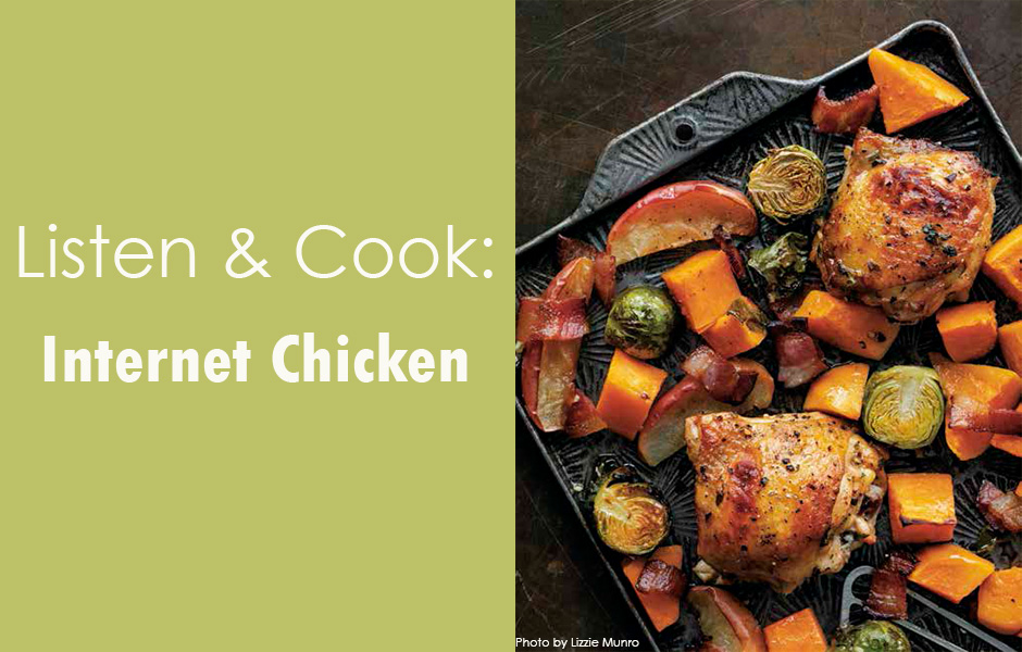 Listen & Cook Internet Chicken
