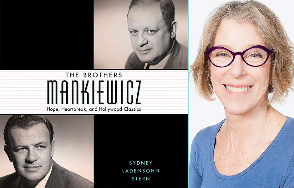 The Brothers Mankiewicz_Sydney Ladensohn Stern_Guest Post