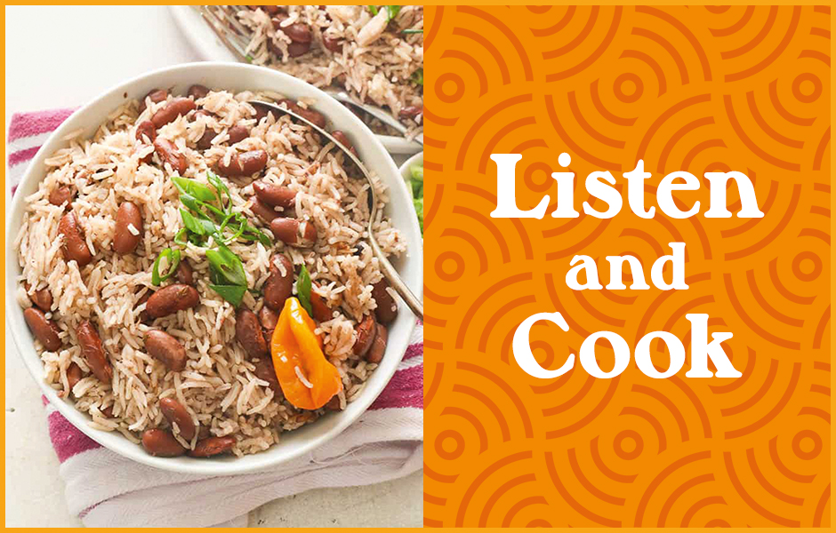Listen and Cook: Jamaican Rice and Peas