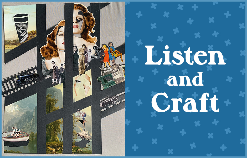 Listen and Craft: Make a Collage Inspired by Novels on Audio