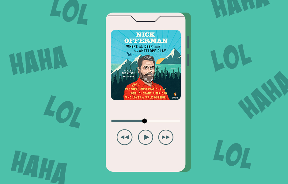 """WHERE THE DEER AND THE ANTELOPE PLAY by Nick Offerman in a device, surrounded by text that reads """"haha"""" and """"lol"""""""