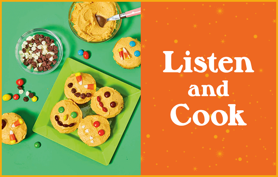 """Pumpkin Patch Cupcakes next to text that reads """"Listen and Cook"""""""